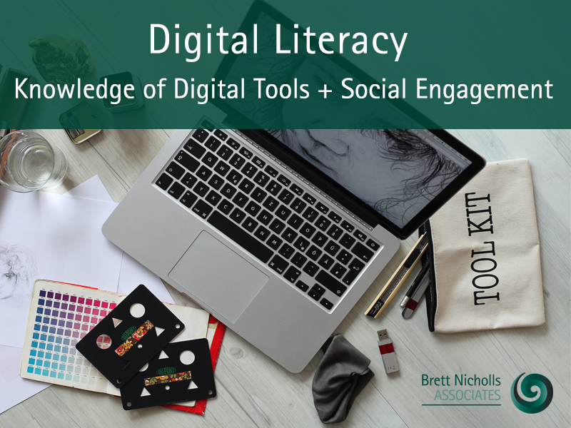 Digital literacy equals knowledge of digital tool and social engagement